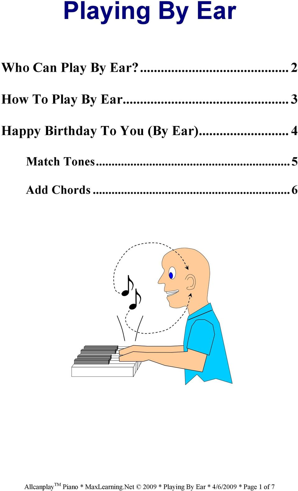 .. 3 Happy Birthday To You (By Ear)... 4 Match Tones.