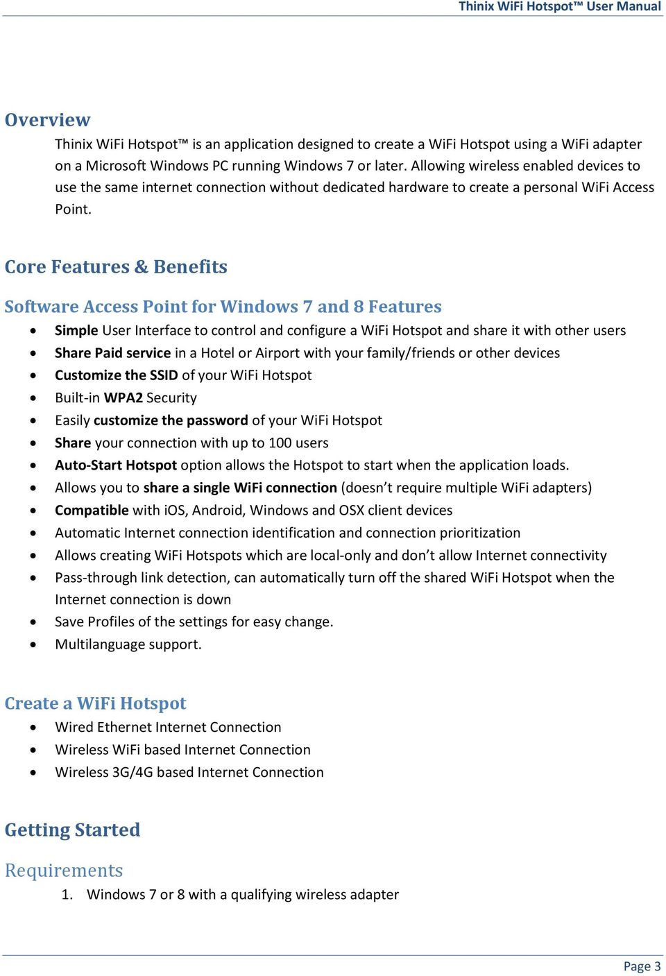 Core Features & Benefits Software Access Point for Windows 7 and 8 Features  Simple User Interface