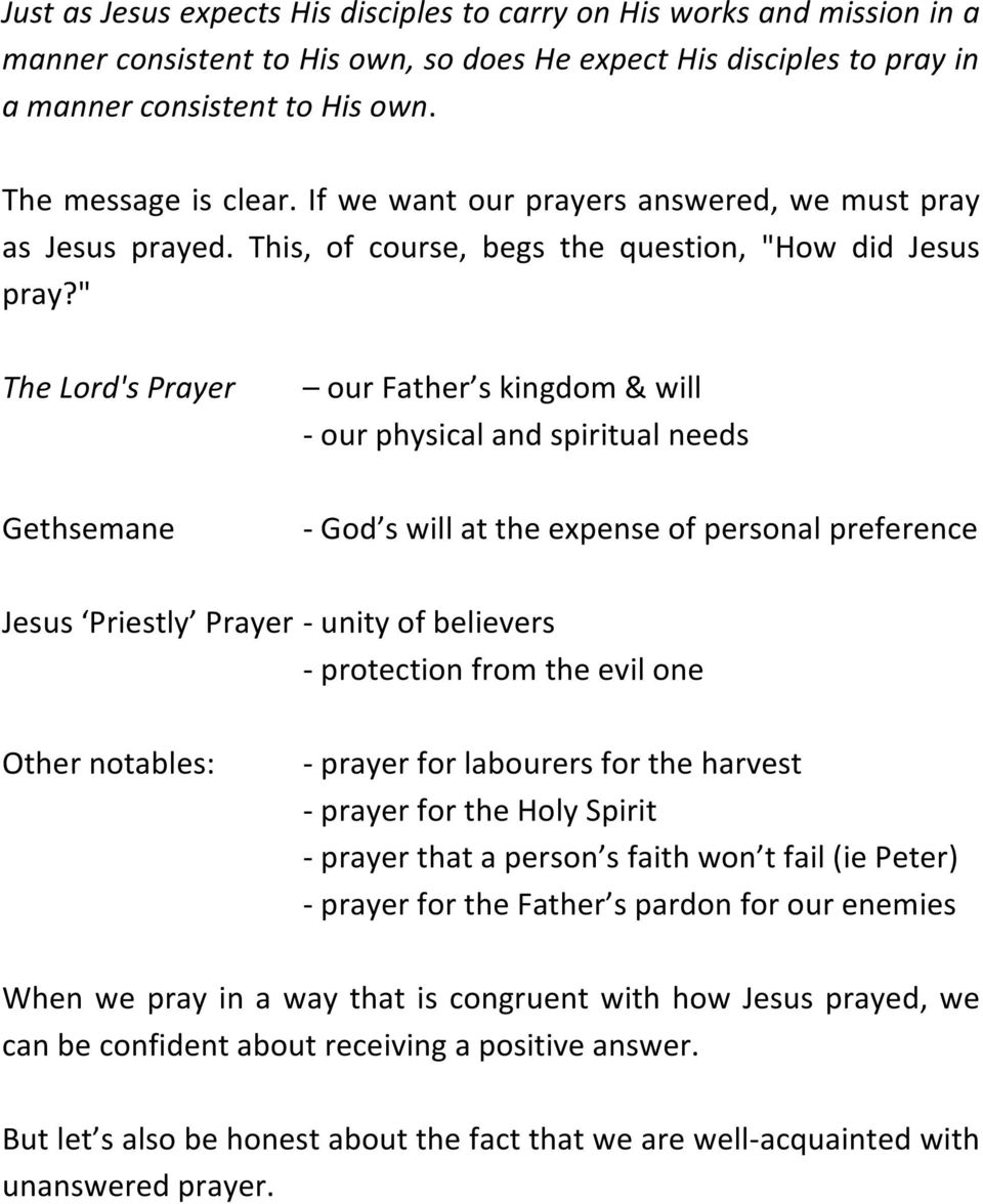 """ The Lord's Prayer Gethsemane our Father s kingdom & will - our physical and spiritual needs - God s will at the expense of personal preference Jesus Priestly Prayer - unity of believers -"