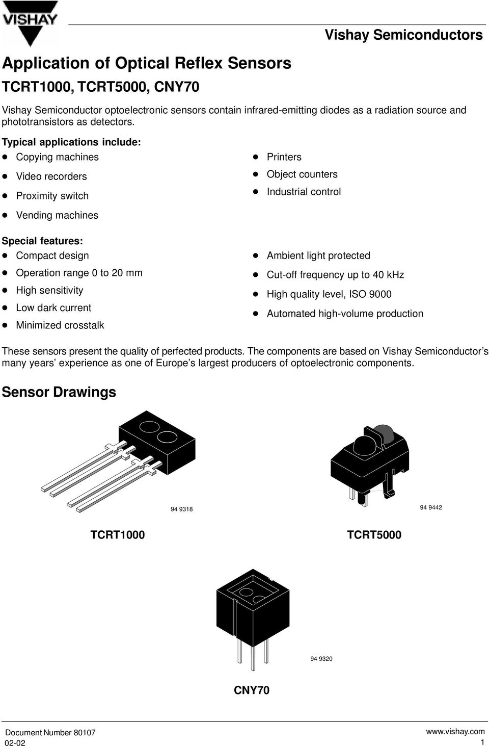 Application Of Optical Reflex Sensors Pdf How To Set Up A Photo Interrupter Or Slotted Switch On The Mm High Sensitivity Low Dark Current Minimized Crosstalk Ambient Light Protected Cut Off Frequency