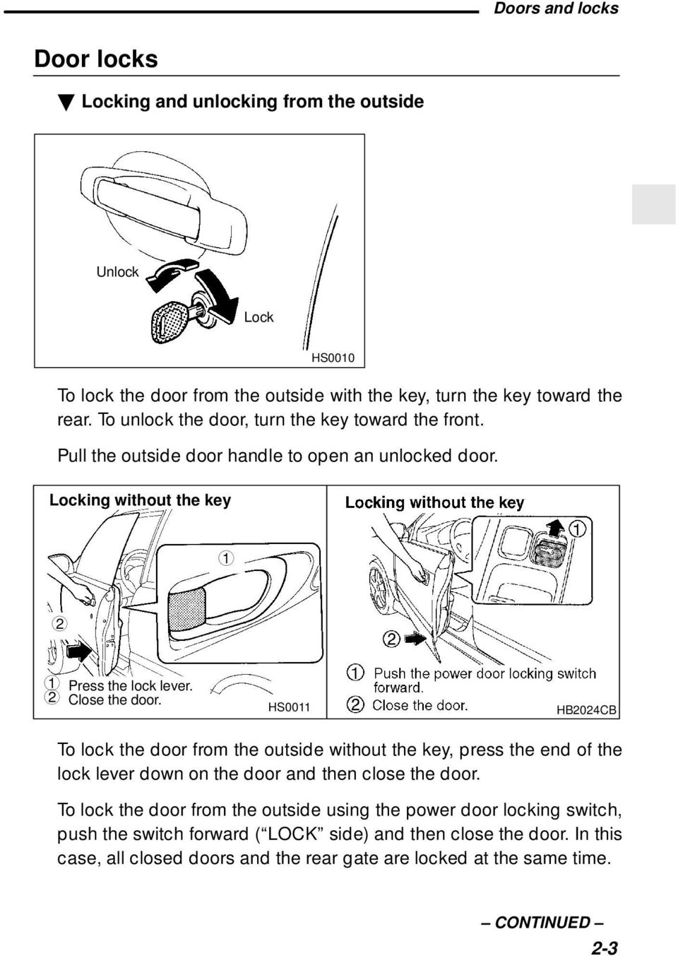 Toyota Corolla Repair Manual: All door lock and unlock do not operate by themaster switch or the driver's door key