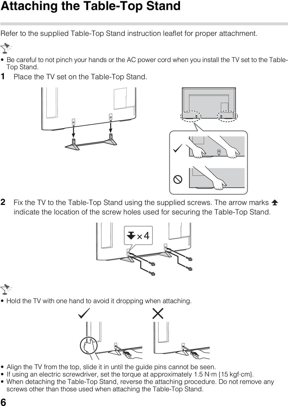 Television Operating Instructions Sony Customer Support 1 Power Diagram Besides Apple Tv Cable Box Connections On Cord 2 Fix The To Table Top Stand Using Supplied Screws