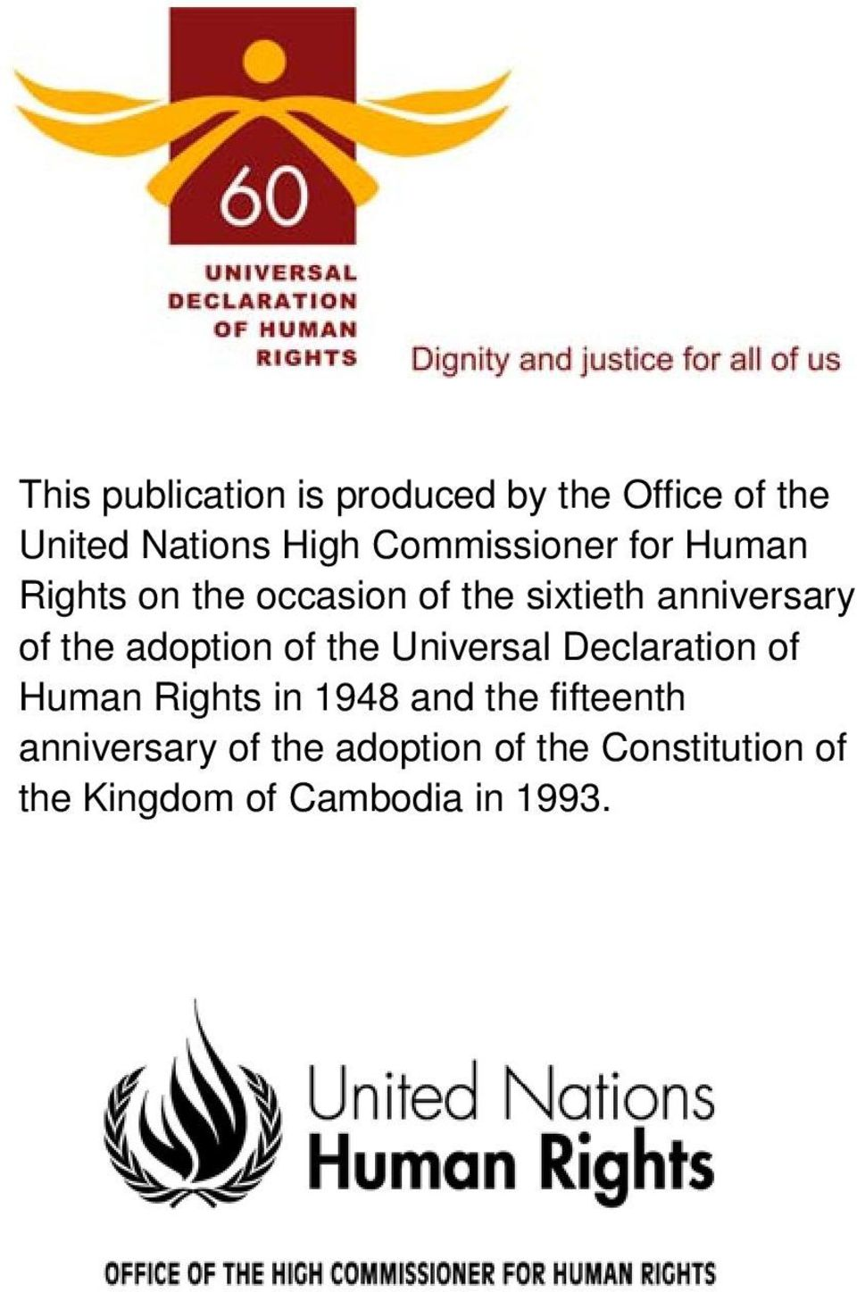 the adoption of the Universal Declaration of Human Rights in 1948 and the
