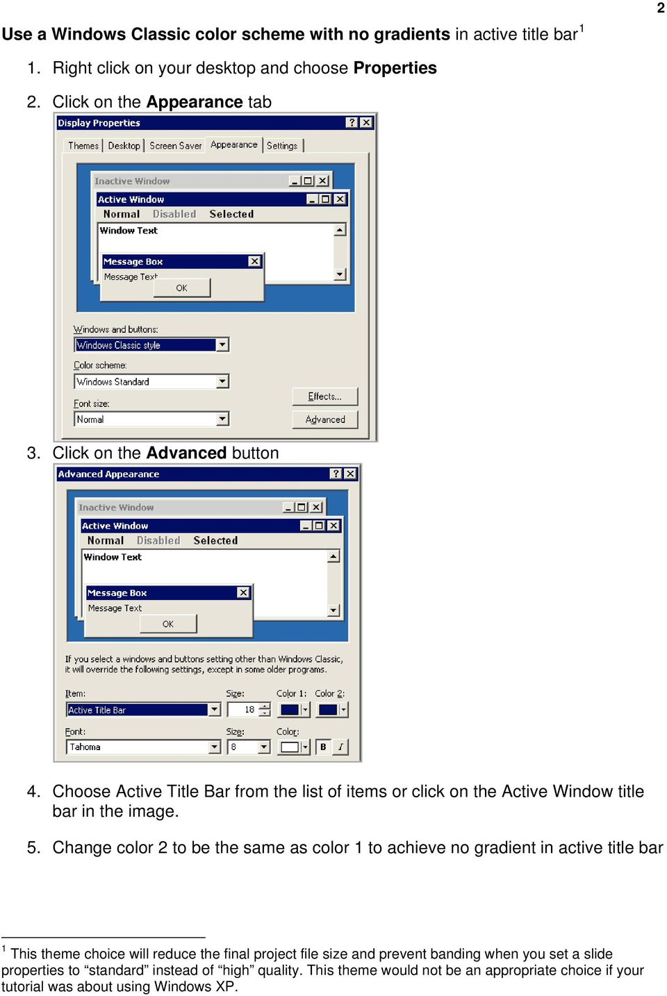 Choose Active Title Bar from the list of items or click on the Active Window title bar in the image. 5.