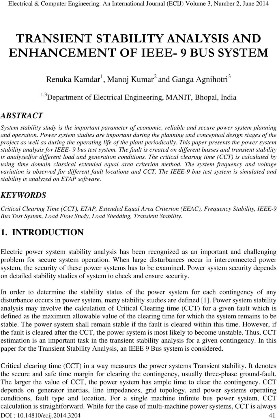 TRANSIENT STABILITY ANALYSIS AND ENHANCEMENT OF IEEE- 9 BUS