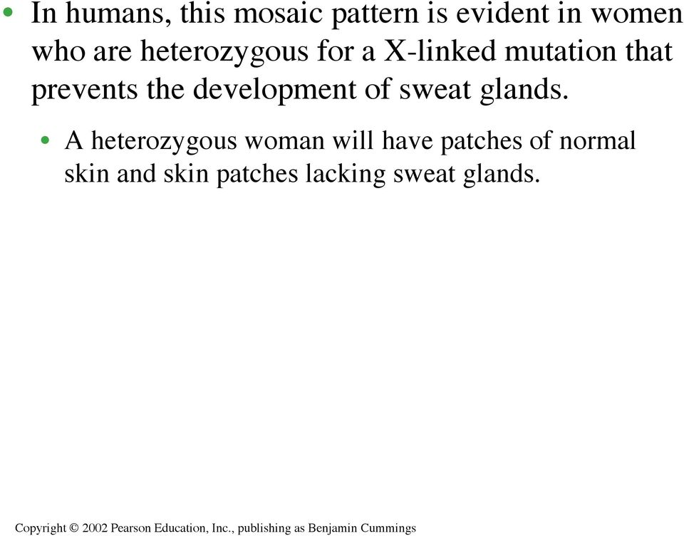 development of sweat glands.