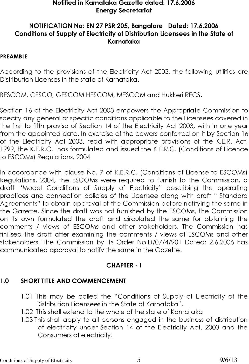 Provisions Of The Electricity Act 2003 Following Utilities Are Distribution Licenses In State
