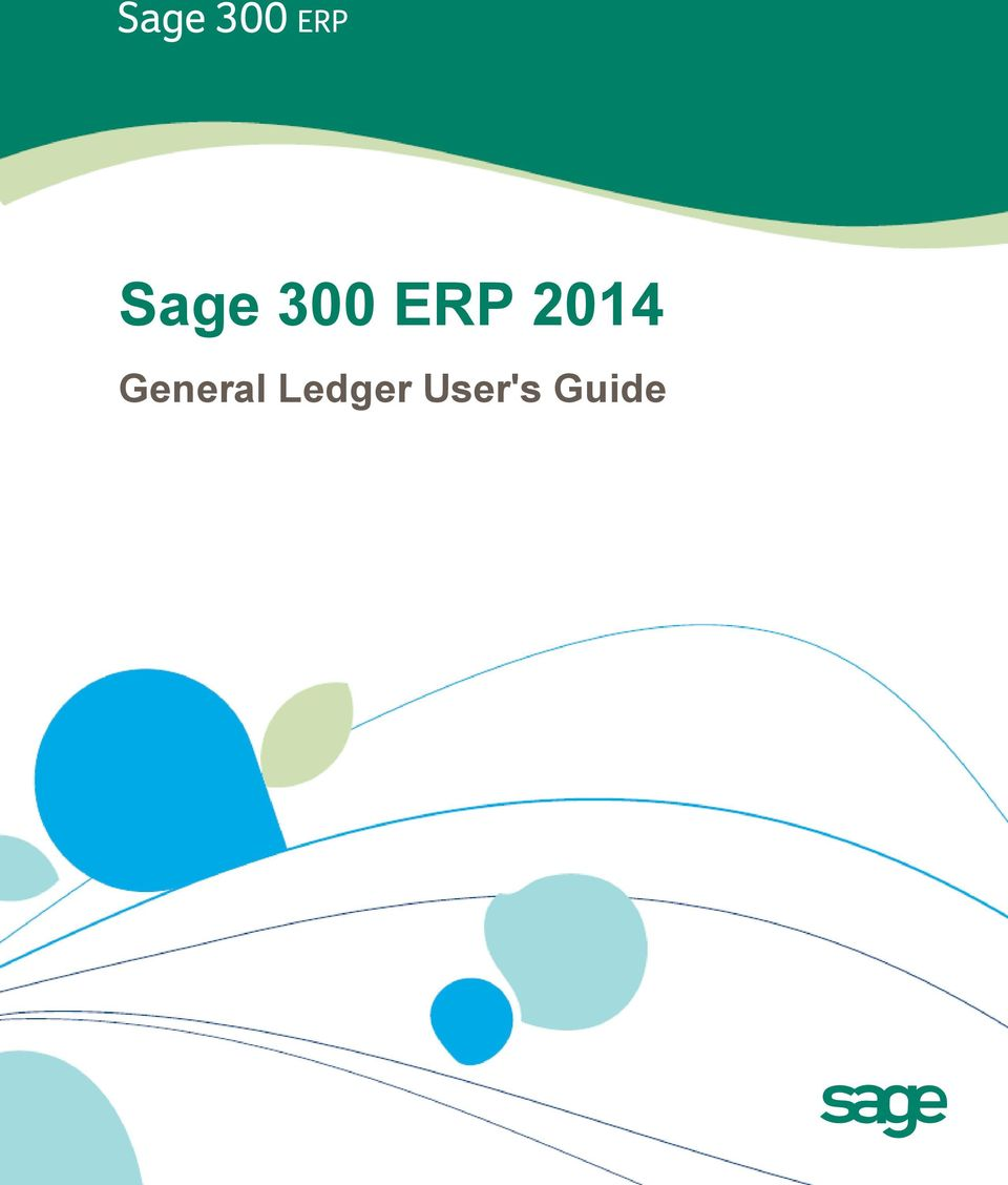 2 This is a publication of Sage Software, Inc. Copyright Sage Software,  Inc. All rights reserved. Sage, the Sage logos, and the Sage product and  service ...