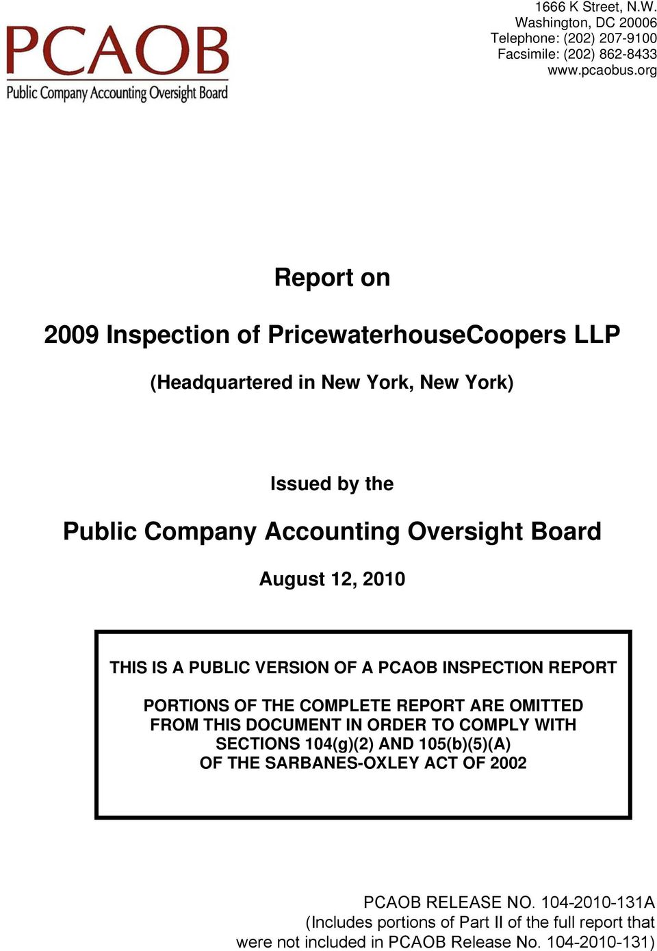 A PCAOB INSPECTION REPORT PORTIONS OF THE COMPLETE REPORT ARE OMITTED FROM THIS DOCUMENT IN ORDER TO COMPLY WITH SECTIONS 104(g)(2) AND