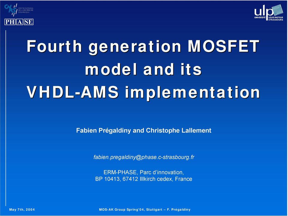 Fourth Generation MOSFET Model And Its VHDL AMS Implementation