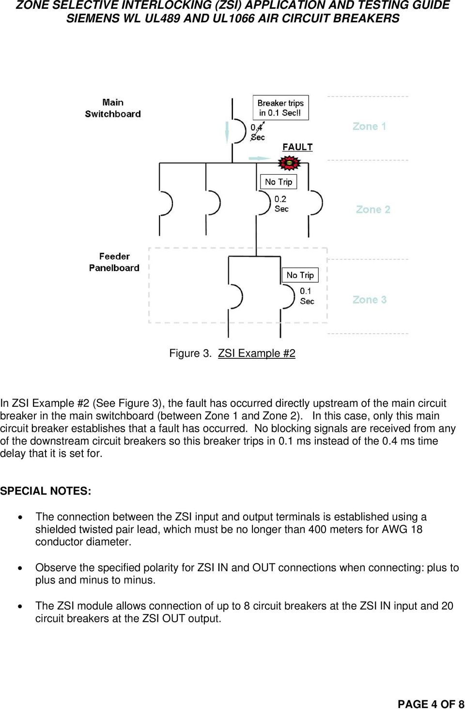 Zone Selective Interlocking Zsi Application And Testing Guide Arcfault Circuit Breakers Prevent Fires Absolute Electric 1 Ms Instead Of The 04 Time Delay That It Is Set For