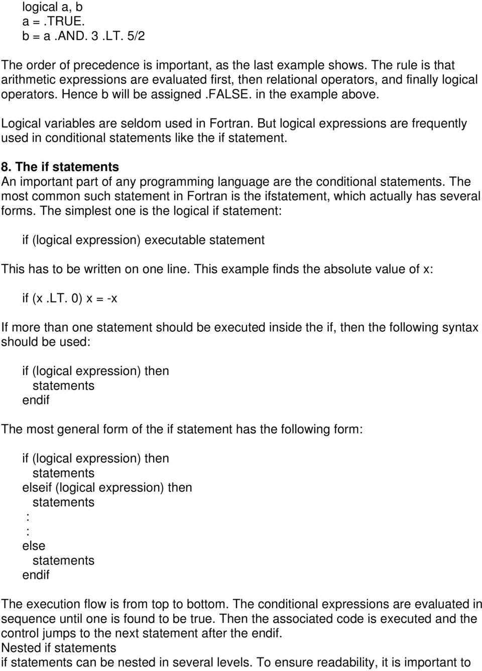 fortran 77 tutorial (nearly identical versions available at