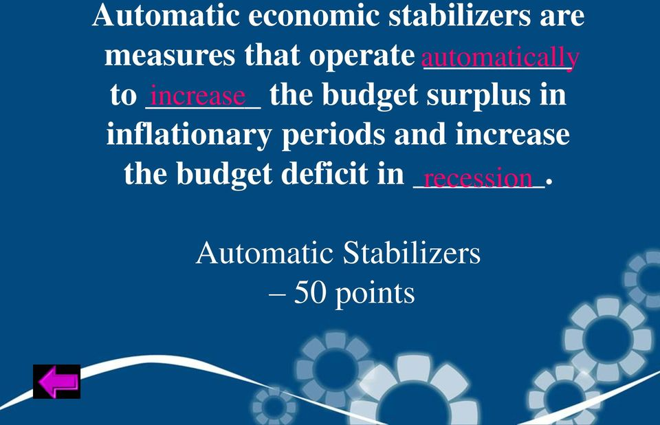 inflationary periods and increase the budget