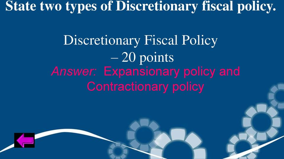 Discretionary Fiscal Policy 20