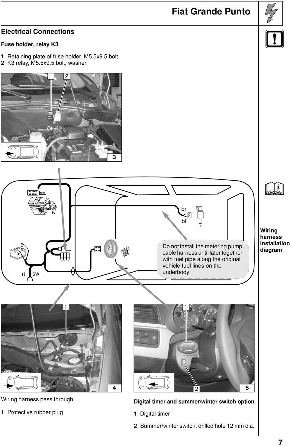 Always Follow All Webasto Installation And Repair Instructions Fiat Fuel Pump Diagram 5 Bolt Washer 3 I Br Bl Rt Sw Do Not Install The Metering