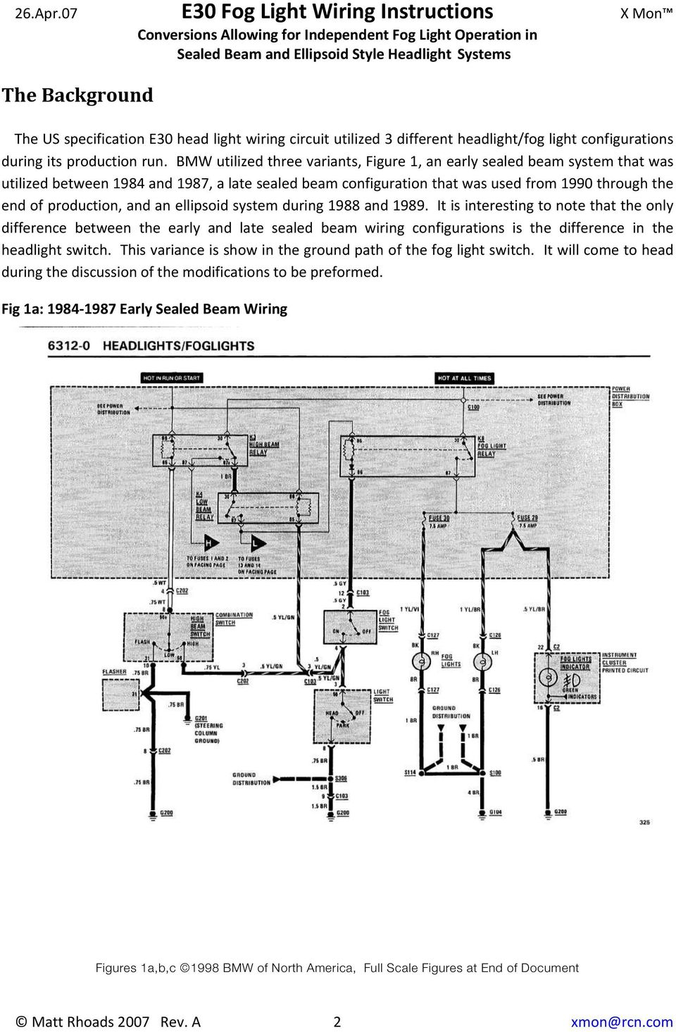 E30 Fog Light Wiring Instructions Conversions Allowing For 12 Volt Lamp Diagram An Ellipsoid System During 1988 And 1989 It Is Interesting To Note That The Only
