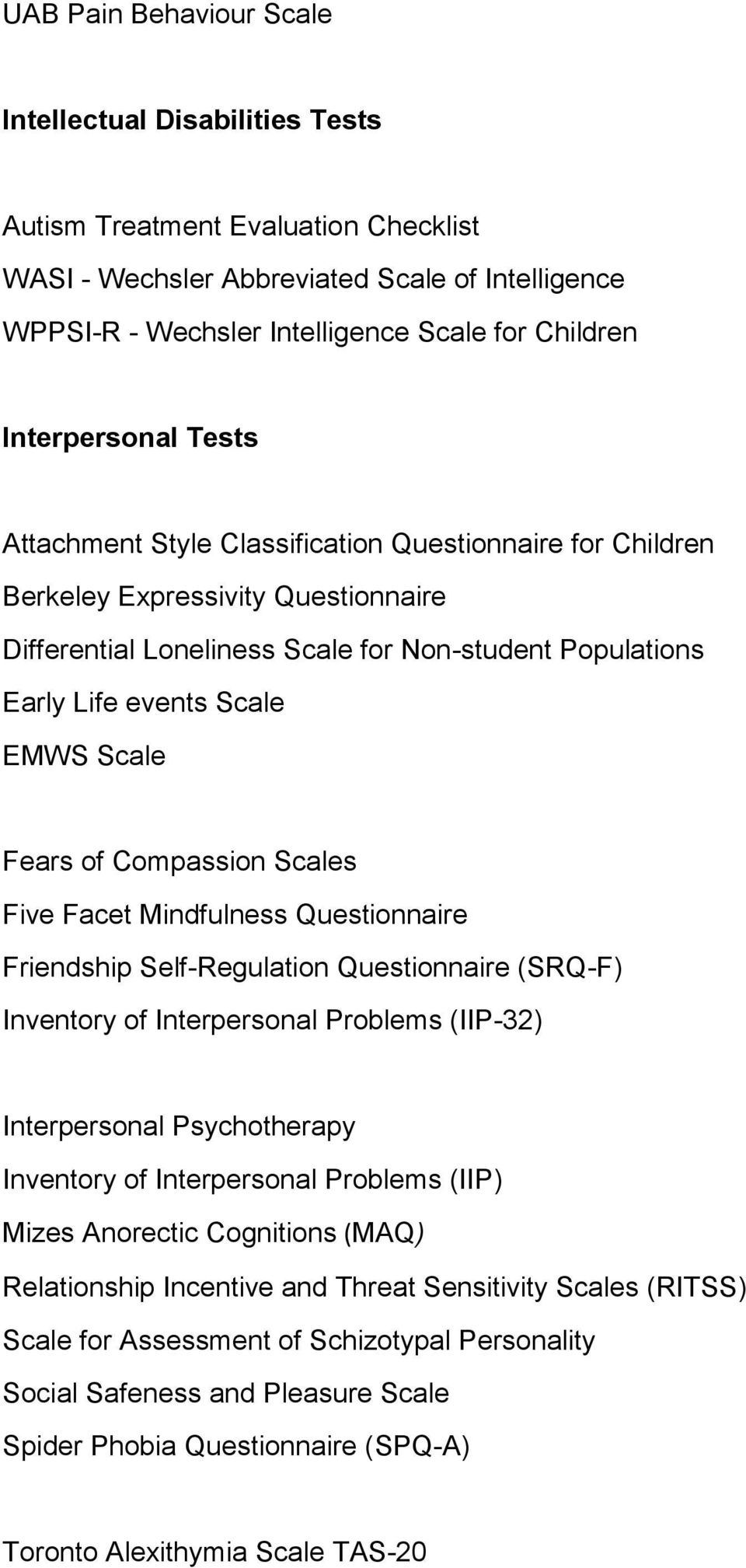 Psychometric Tests held by the Department: Behaviour Tests