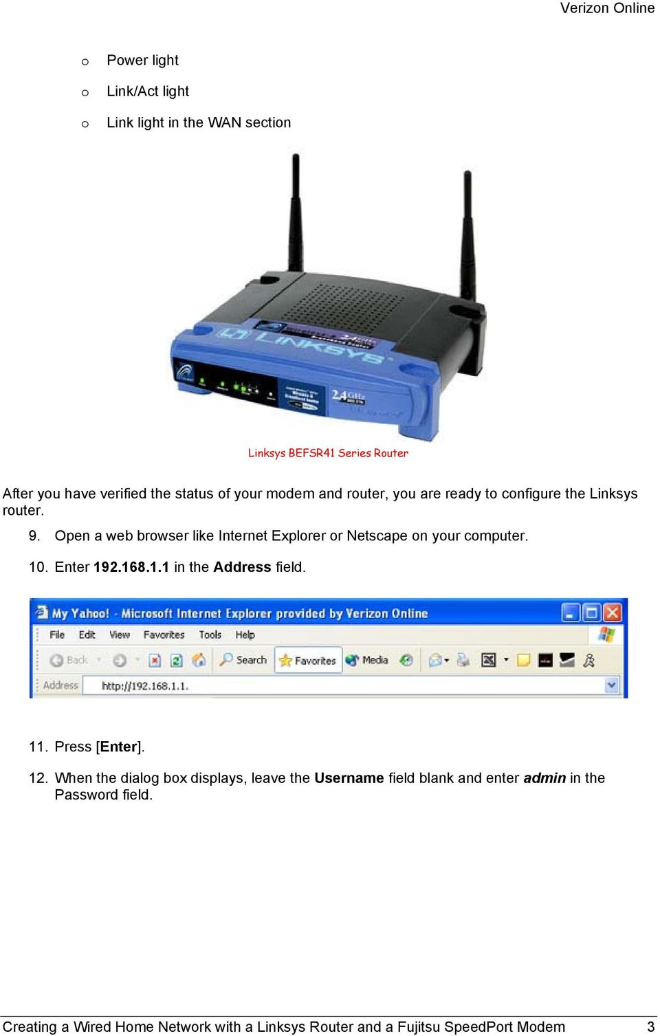 Creating a Wired Home Network with a Linksys Router and a Fujitsu