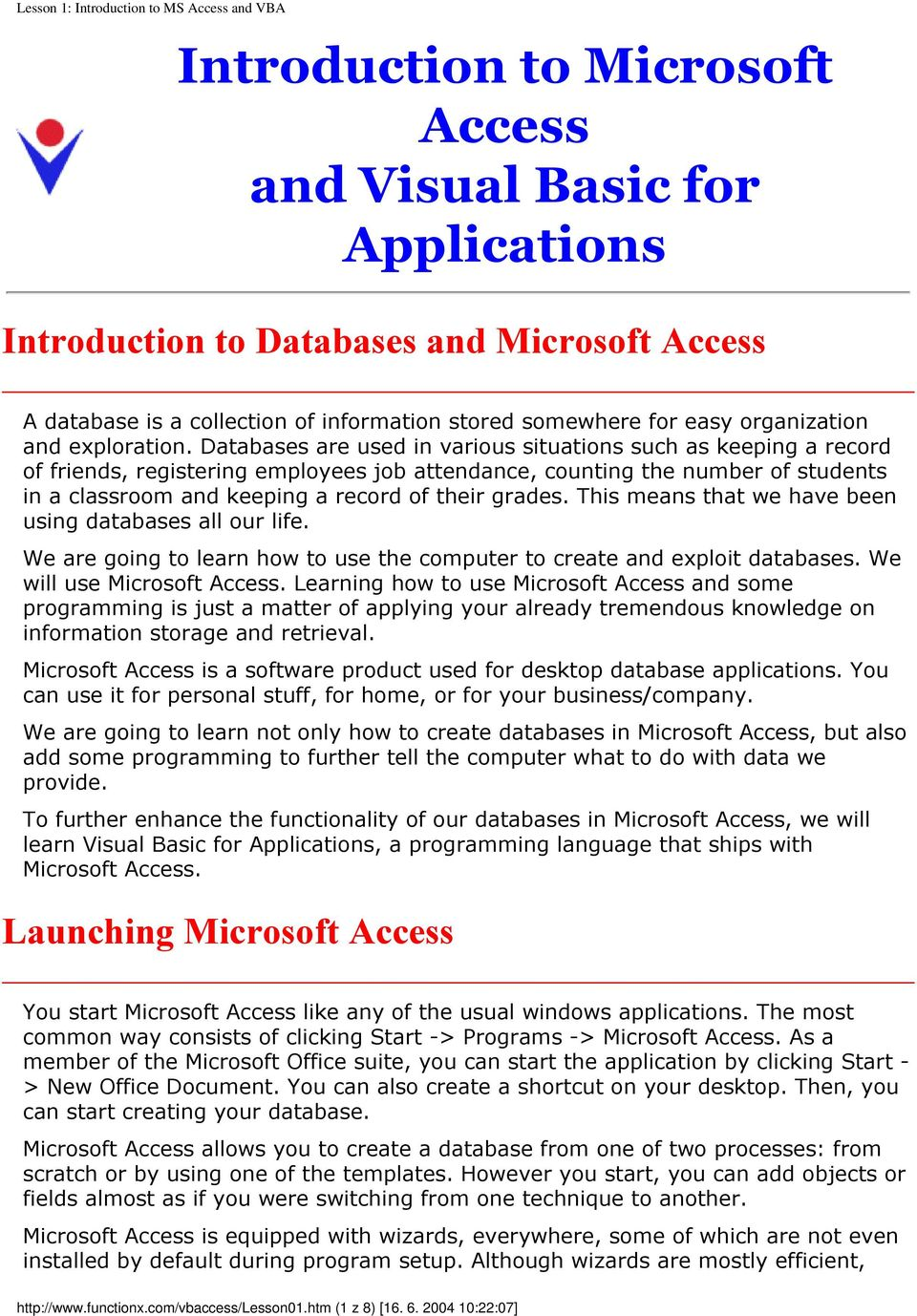 Introduction to Microsoft Access and Visual Basic for