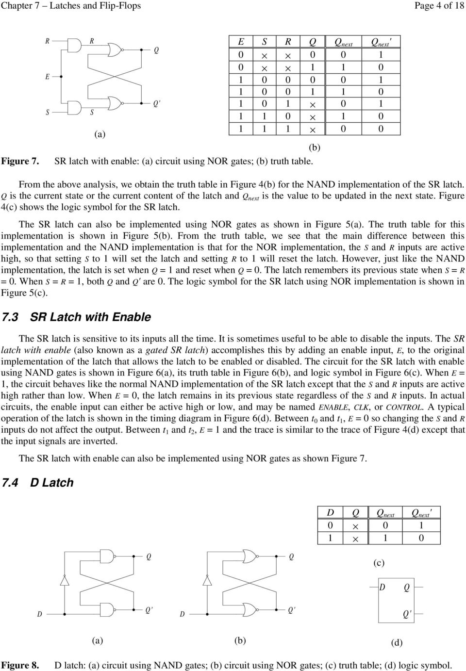 is the current state or the current content of the latch and next is the  value. 5 Chapter 7 ...