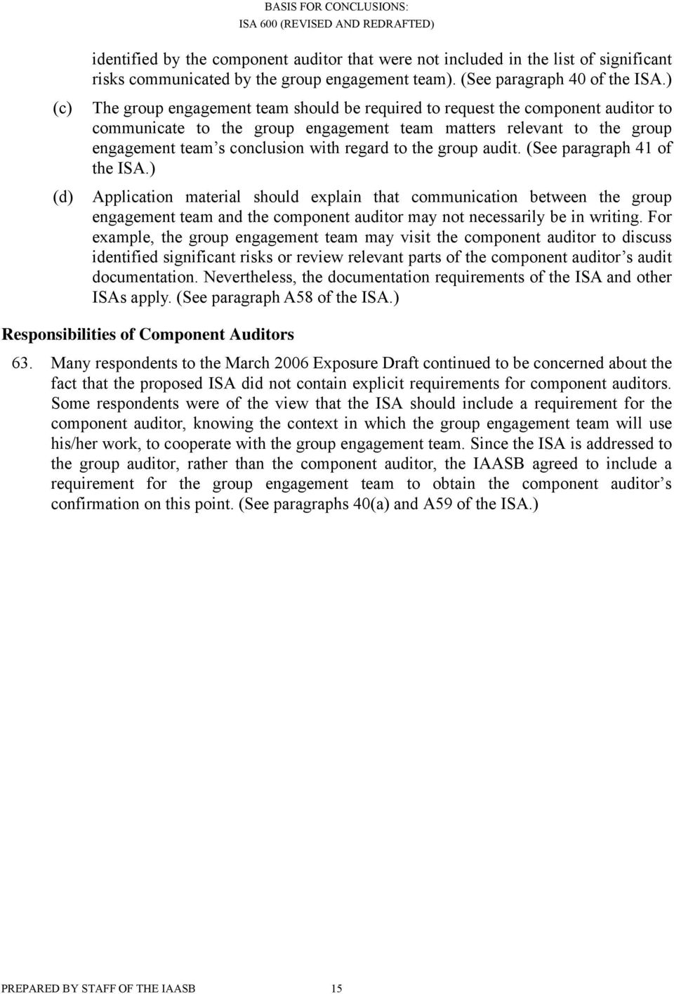 to the group audit. (See paragraph 41 of the ISA.