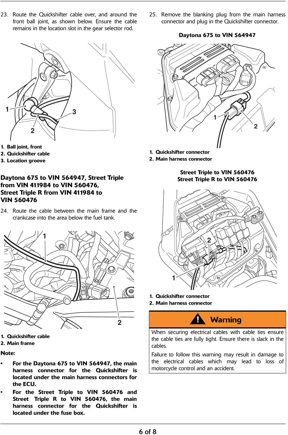 Fitting Instruction Daytona 675 Street Triple From Vin R1150rt Engine Diagram Quickshifter Connector Main Harness To 5697