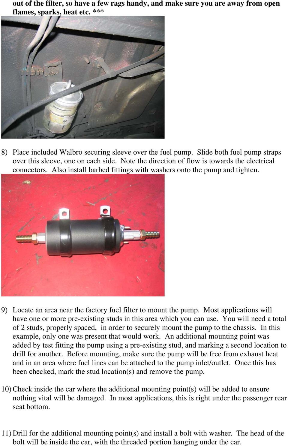 Walbro 255lph Inline Fuel Pump Install Procedure Pdf 2007 Monte Carlo Filter 9 Locate An Area Near The Factory To Mount Most