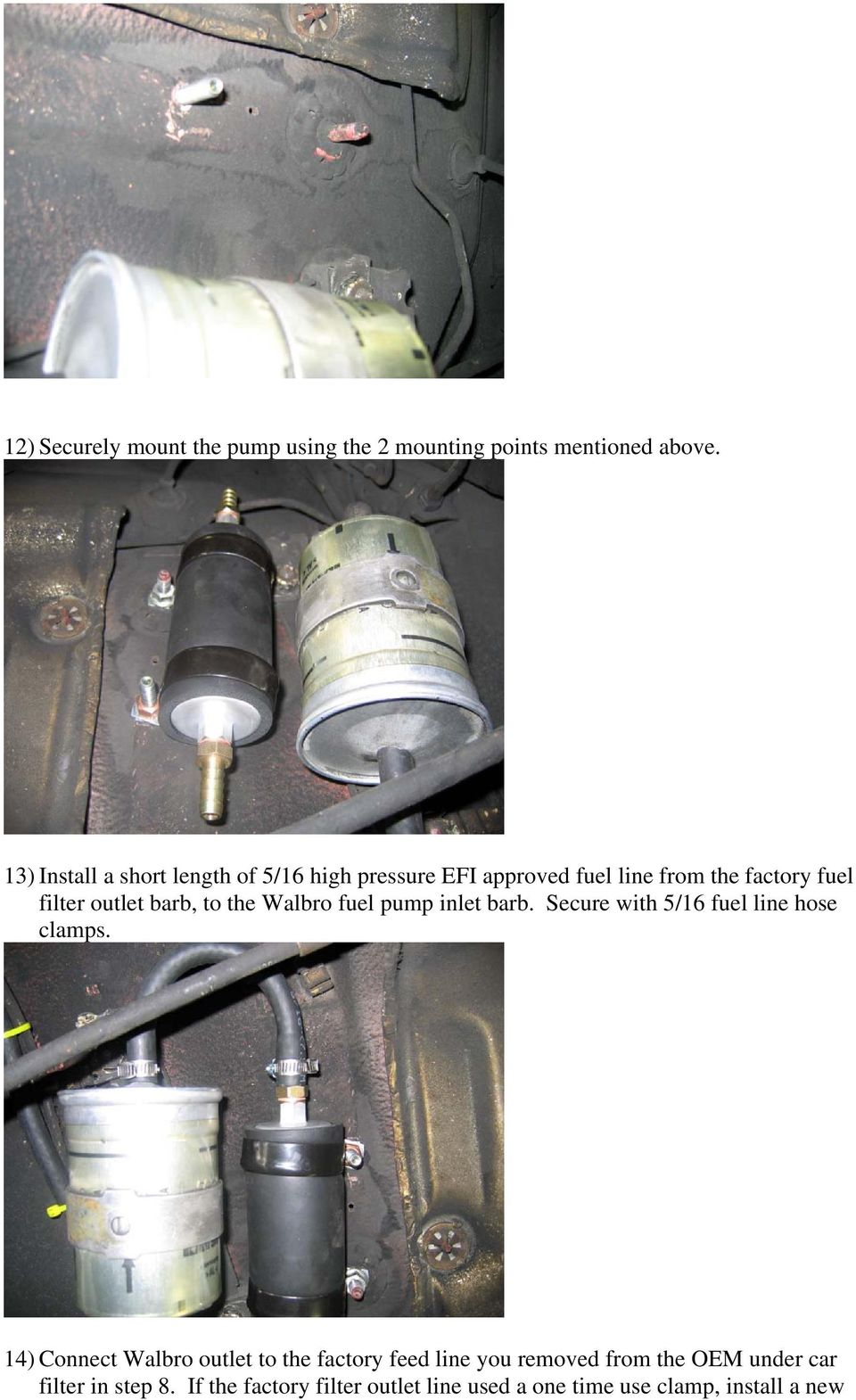 Walbro 255lph Inline Fuel Pump Install Procedure Pdf 2007 Monte Carlo Filter Barb To The Inlet Secure With 5 16