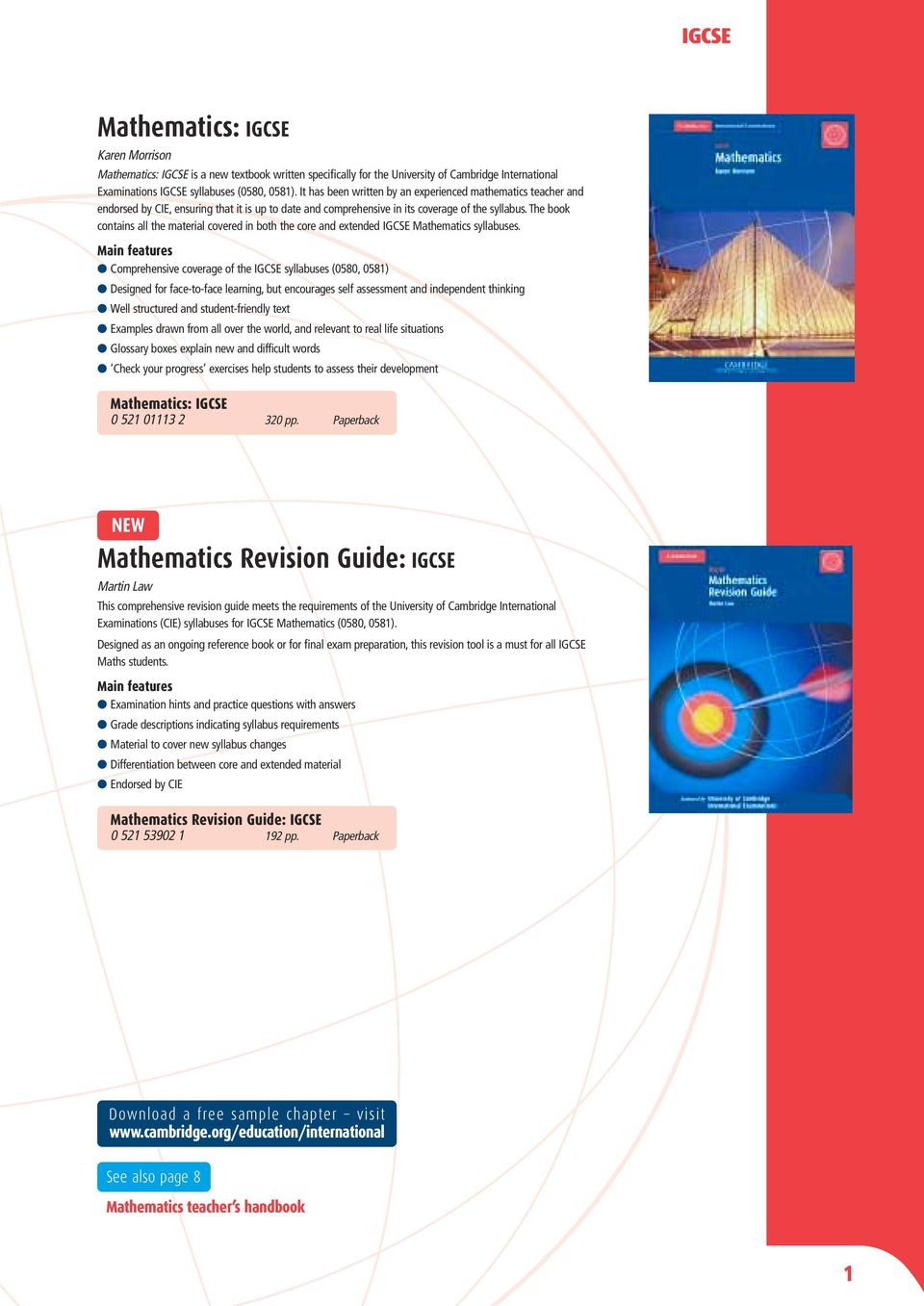 The book contains all the material covered in both the core and extended IGCSE  Mathematics syllabuses