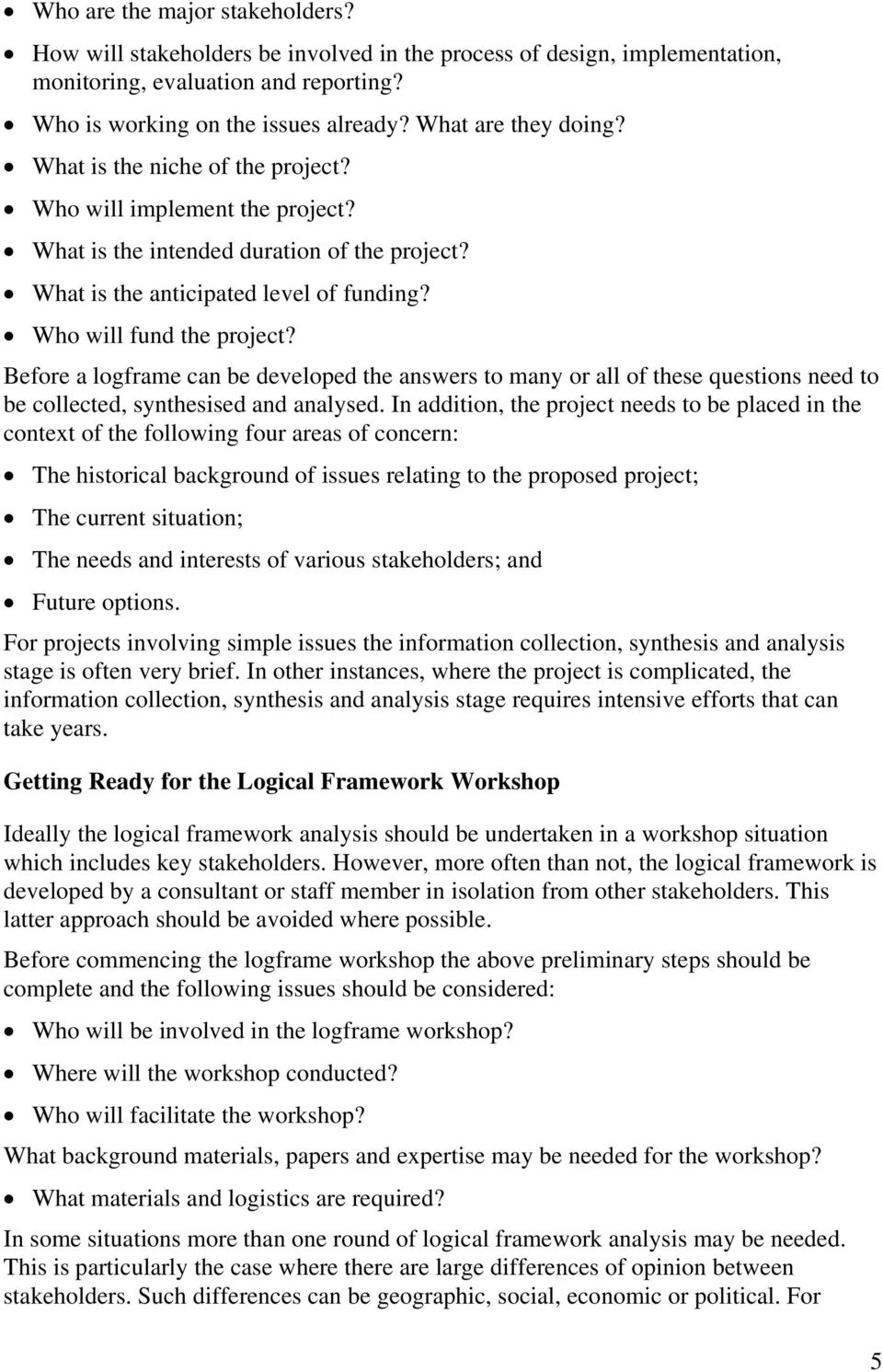 Designing Projects And Project Evaluations Using The Logical