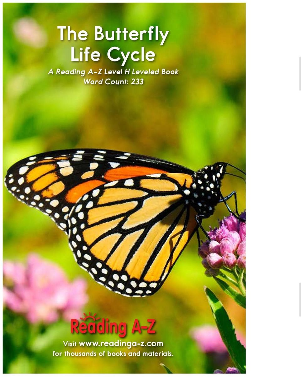 LEVELED BOOK H The Butterfly Life Cycle