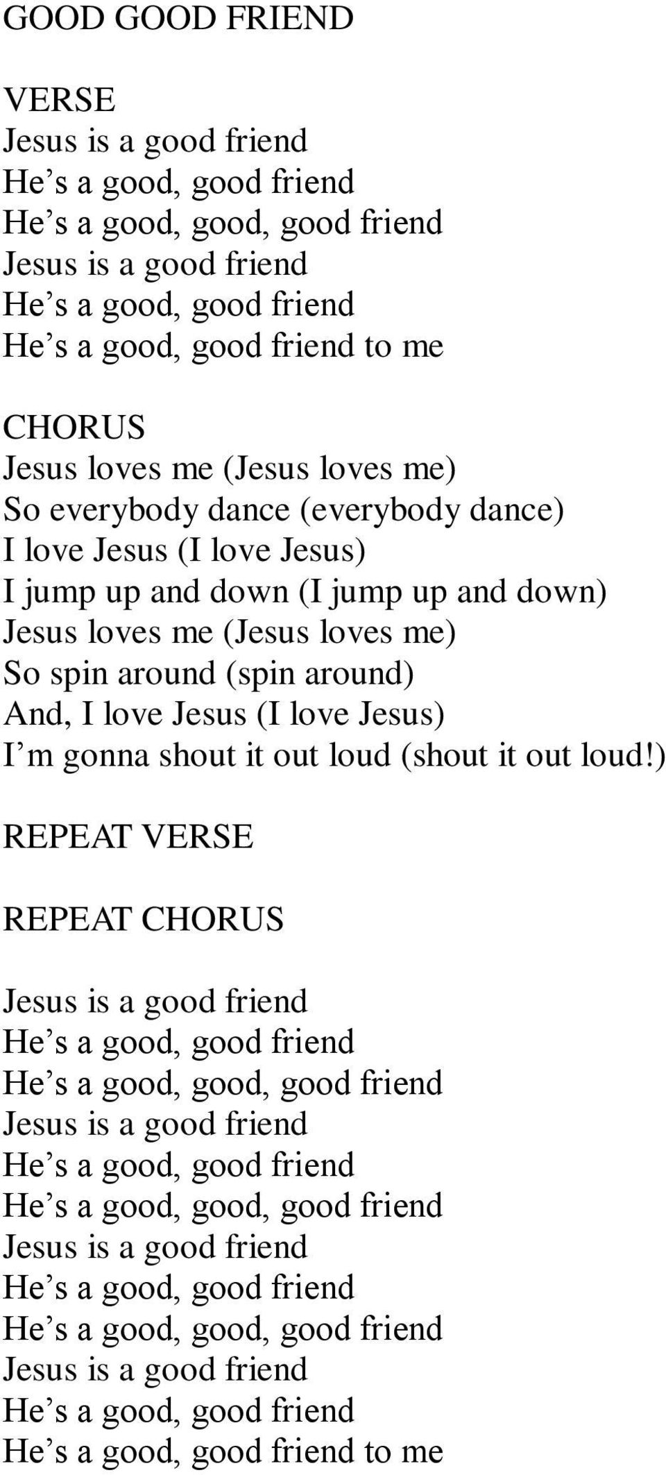 Jesus (I love Jesus) I m gonna shout it out loud (shout it out loud!