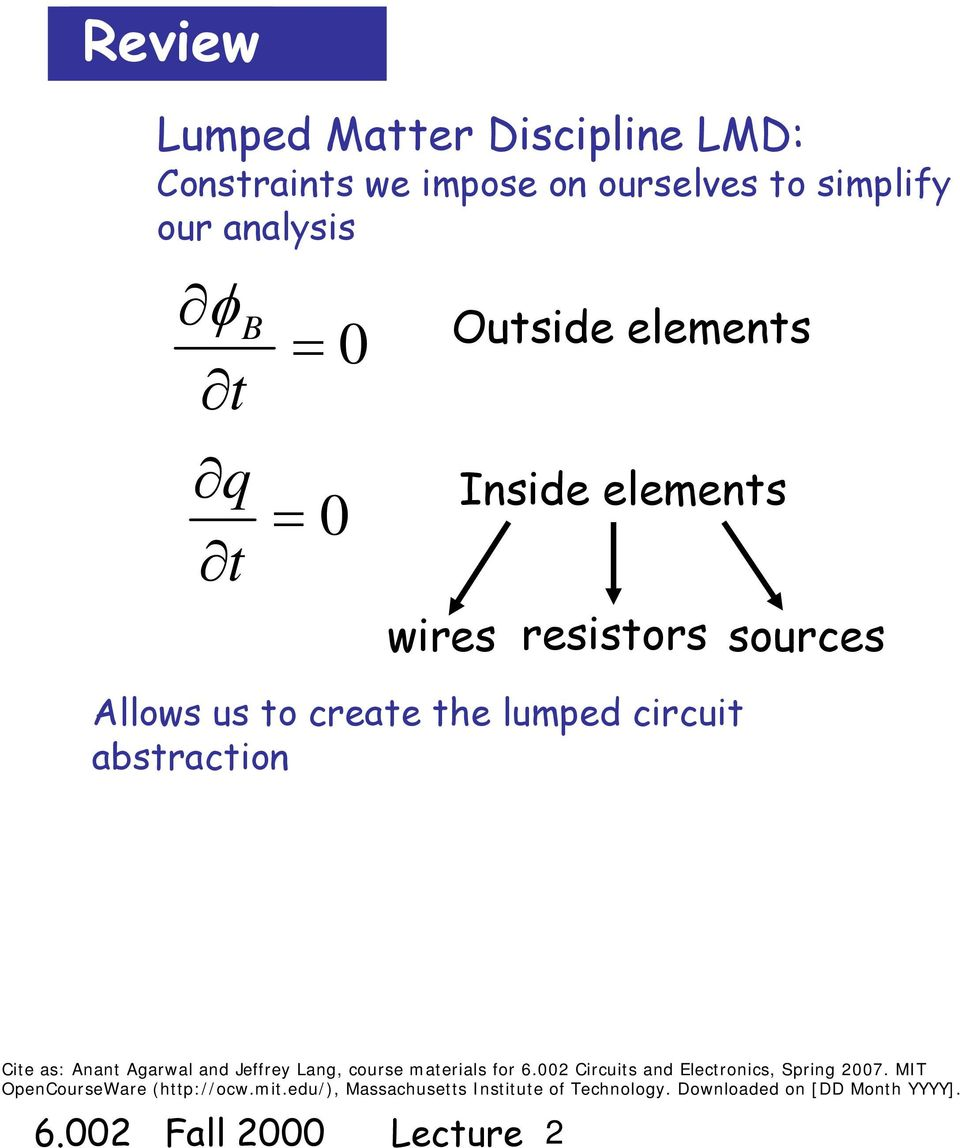 Circuits And Electronics Basic Circuit Analysis Method Kvl Kcl Electrical Solving Technique Loop Mesh Current Us To Crat Th Lumpd Abstraction Cit As Anant Agarwal Jffry