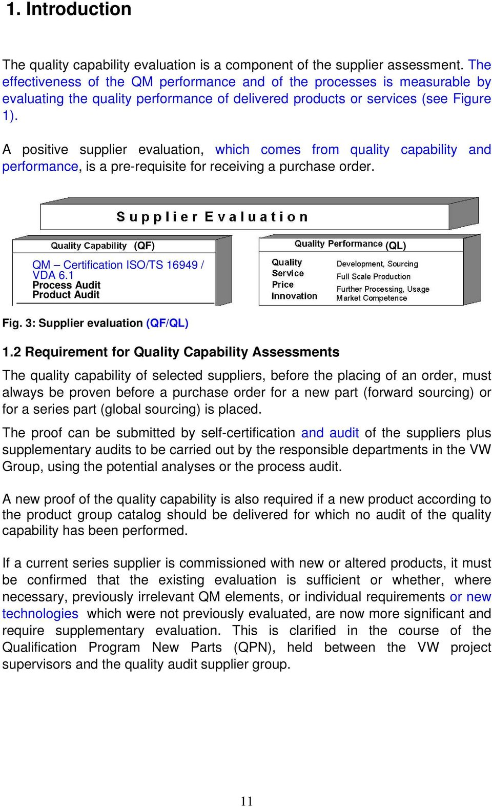 Volkswagen Ag Quality Capability Suppliers Assessment Guidelines Pdf Process Flow Diagram Ts 16949 A Positive Supplier Evaluation Which Comes From And Performance Is Pre