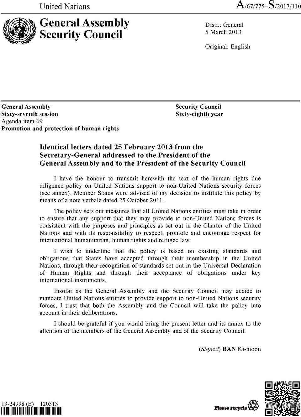 February 2013 from the Secretary-General addressed to the President of the General Assembly and to the President of the Security Council I have the honour to transmit herewith the text of the human