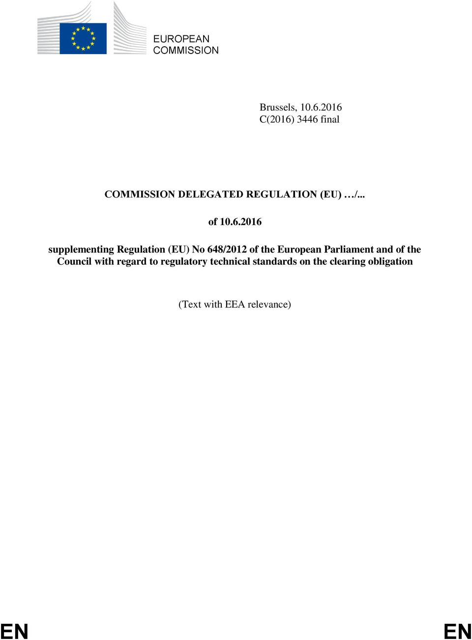 10.6.2016 supplementing Regulation (EU) No 648/2012 of the European