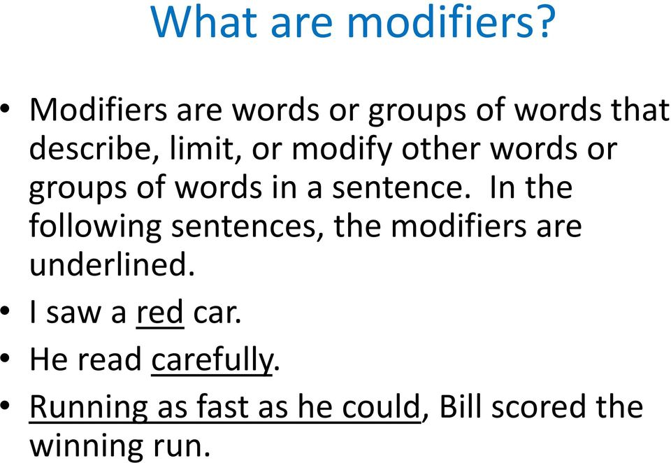 which of the following sentences have problems with misplaced modifiers