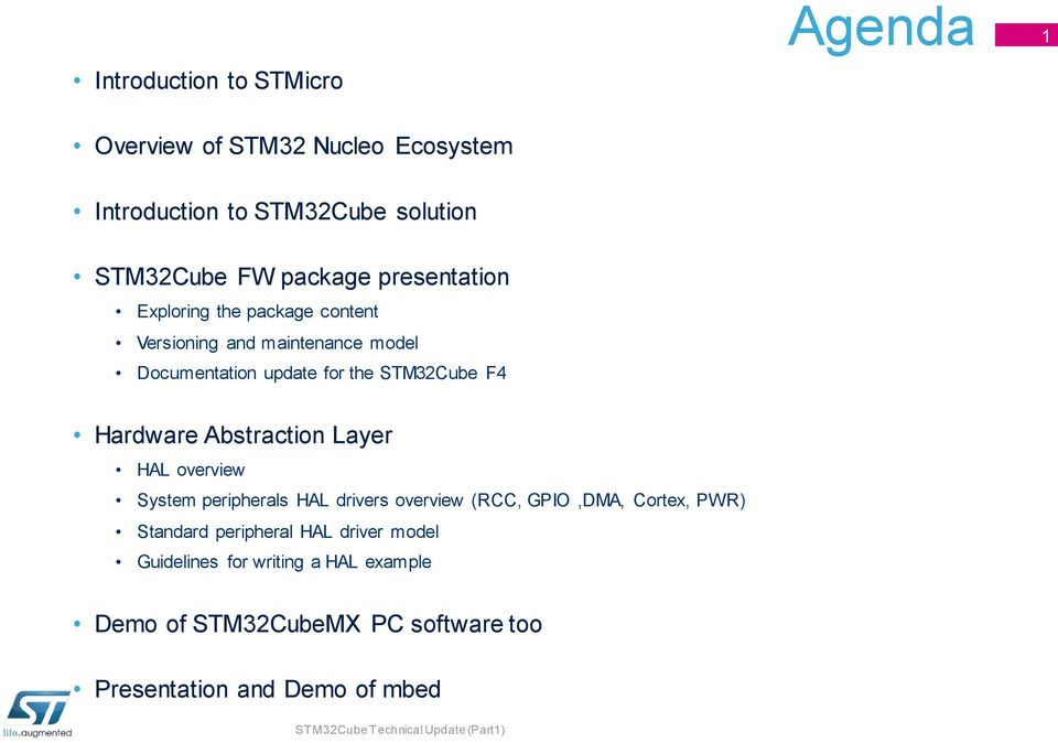 Agenda  Introduction to STMicro  Overview of STM32 Nucleo Ecosystem