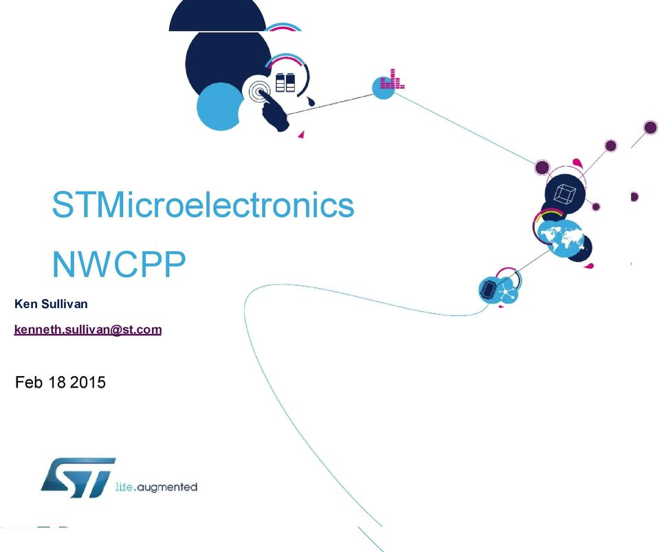 Agenda  Introduction to STMicro  Overview of STM32 Nucleo