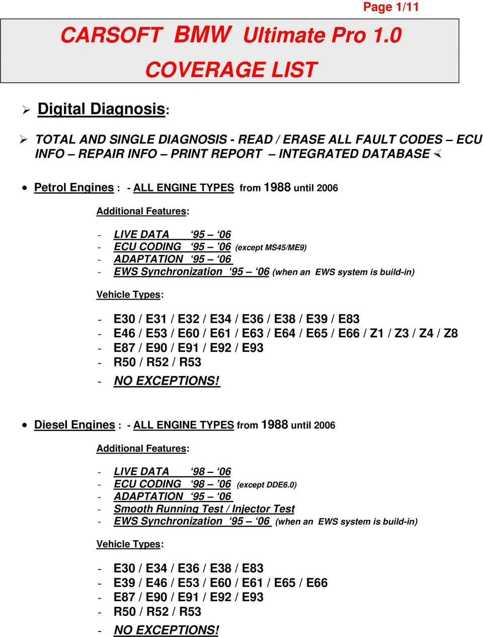 TOTAL AND SINGLE DIAGNOSIS - READ / ERASE ALL FAULT CODES