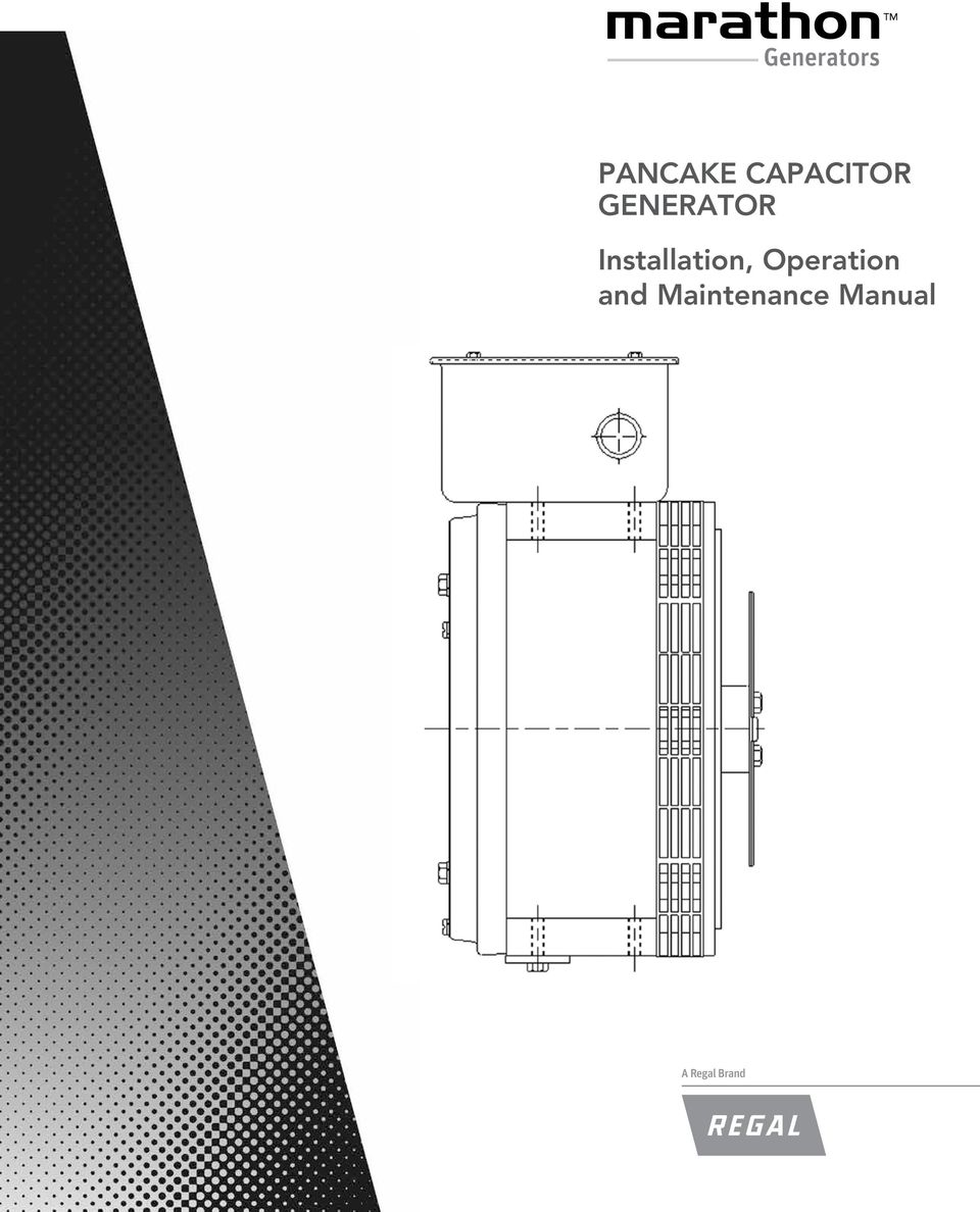 PANCAKE CAPACITOR GENERATOR Installation, Operation and