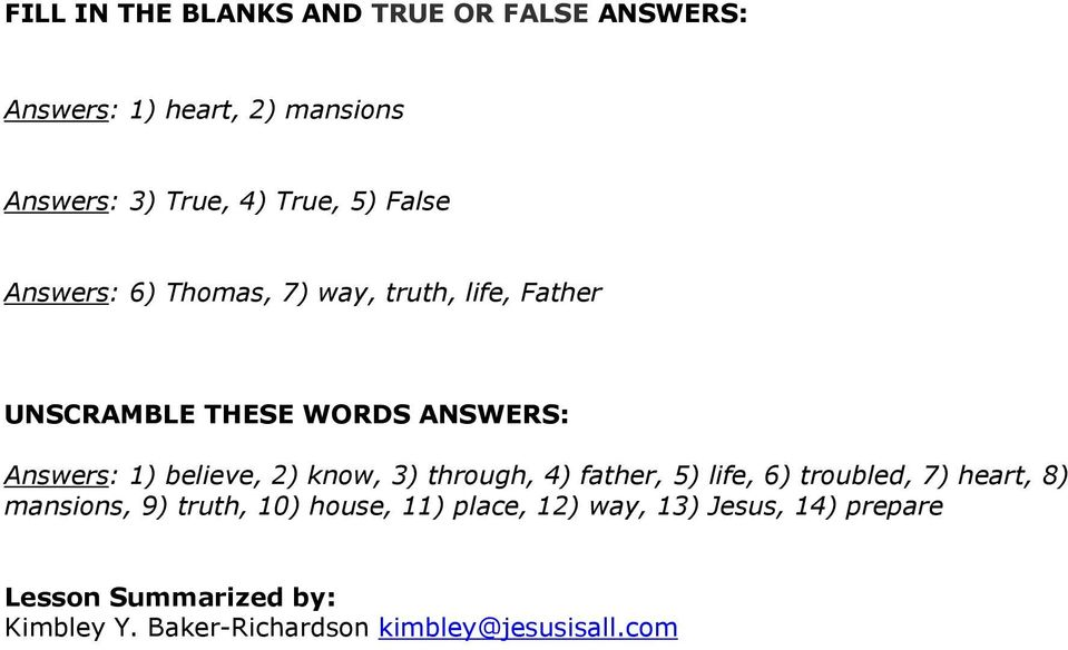 2) know, 3) through, 4) father, 5) life, 6) troubled, 7) heart, 8) mansions, 9) truth, 10) house, 11)