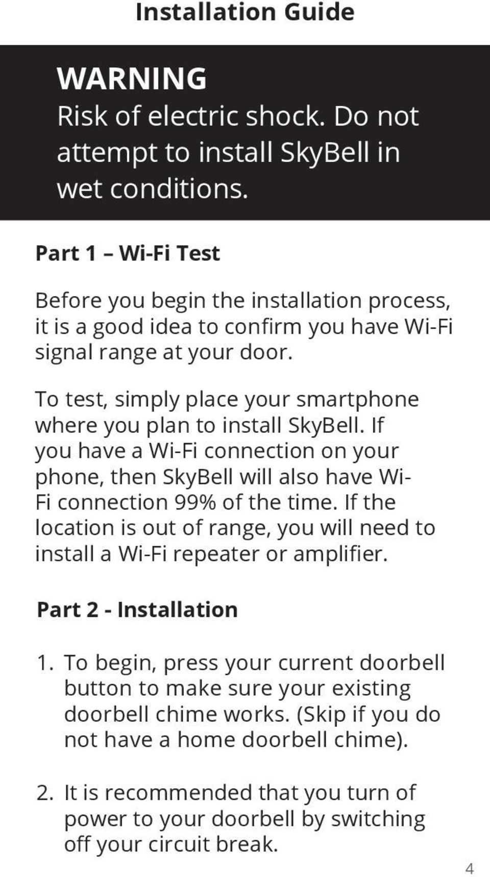 Installation Starting Guide Pdf Wiring Doorbell Chime To Test Simply Place Your Smartphone Where You Plan Install Skybell If
