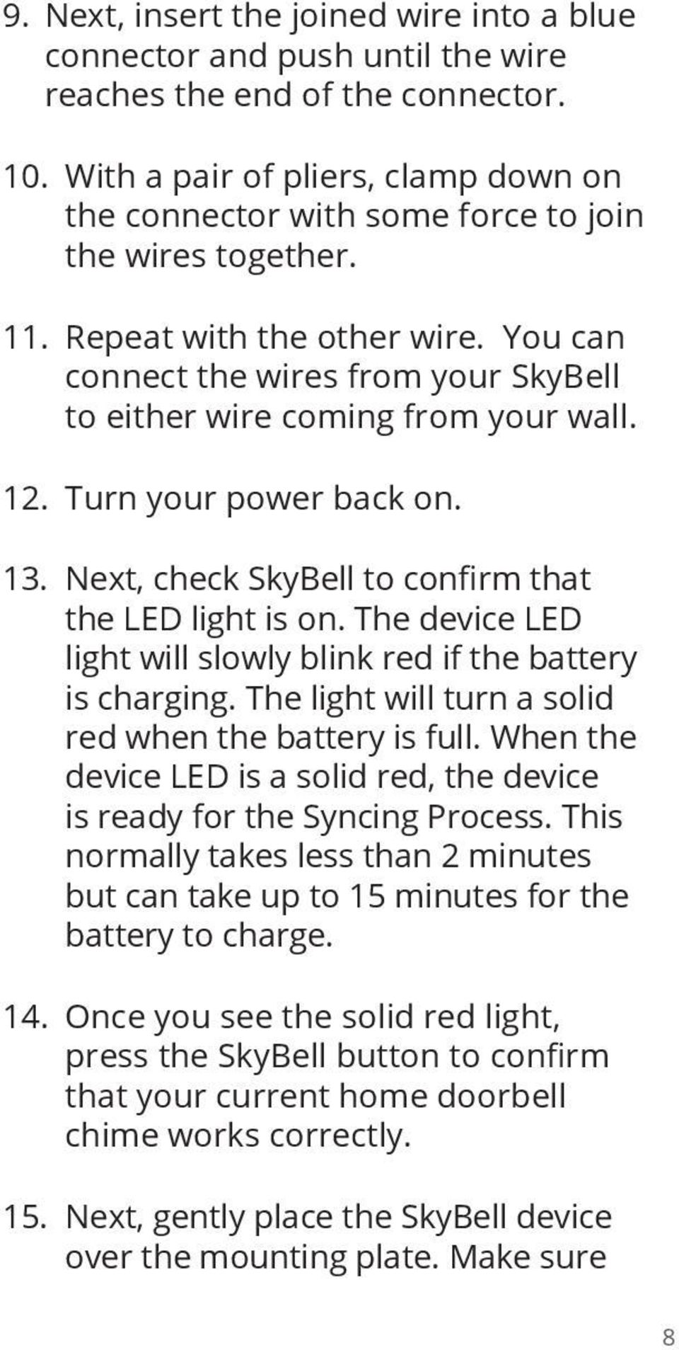 Installation Starting Guide Pdf Correct Wiring For Doorbell You Can Connect The Wires From Your Skybell To Either Wire Coming Wall