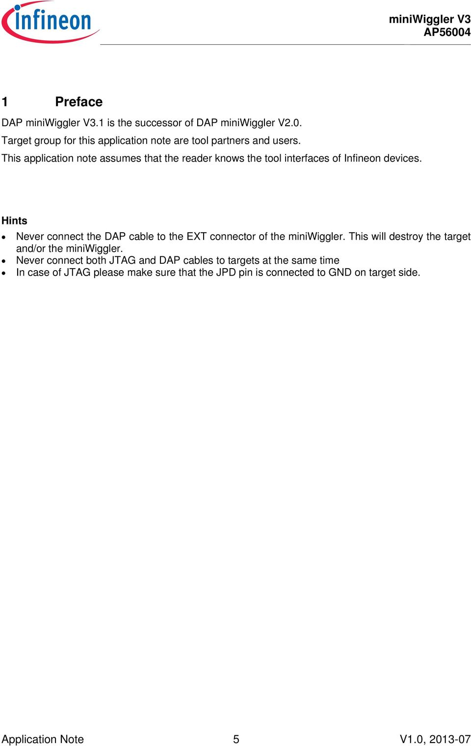 This Application Note Assumes That The Reader Knows The Tool Interfaces Of  Infineon Devices.
