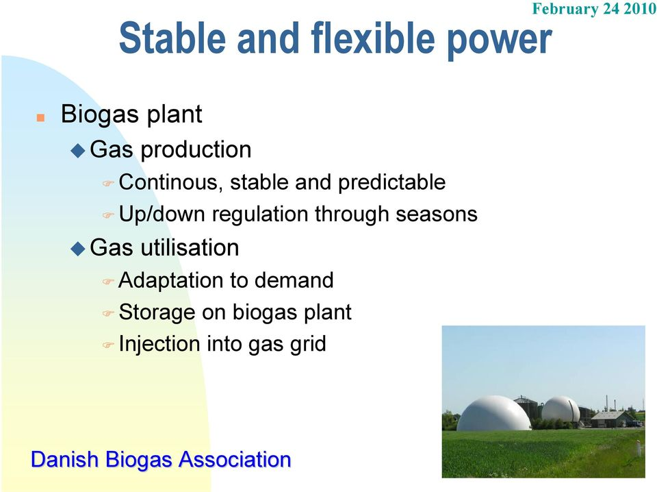 Up/down regulation through seasons Gas utilisation