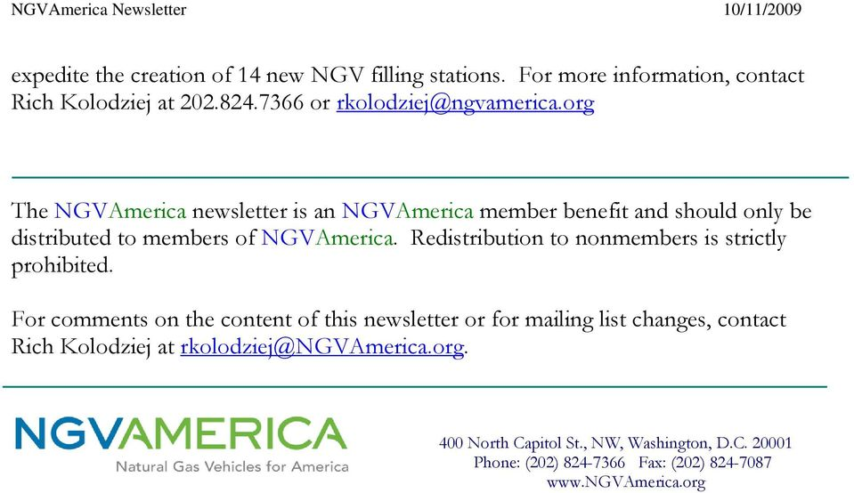 org The NGVAmerica newsletter is an NGVAmerica member benefit and should only be distributed to members of NGVAmerica.