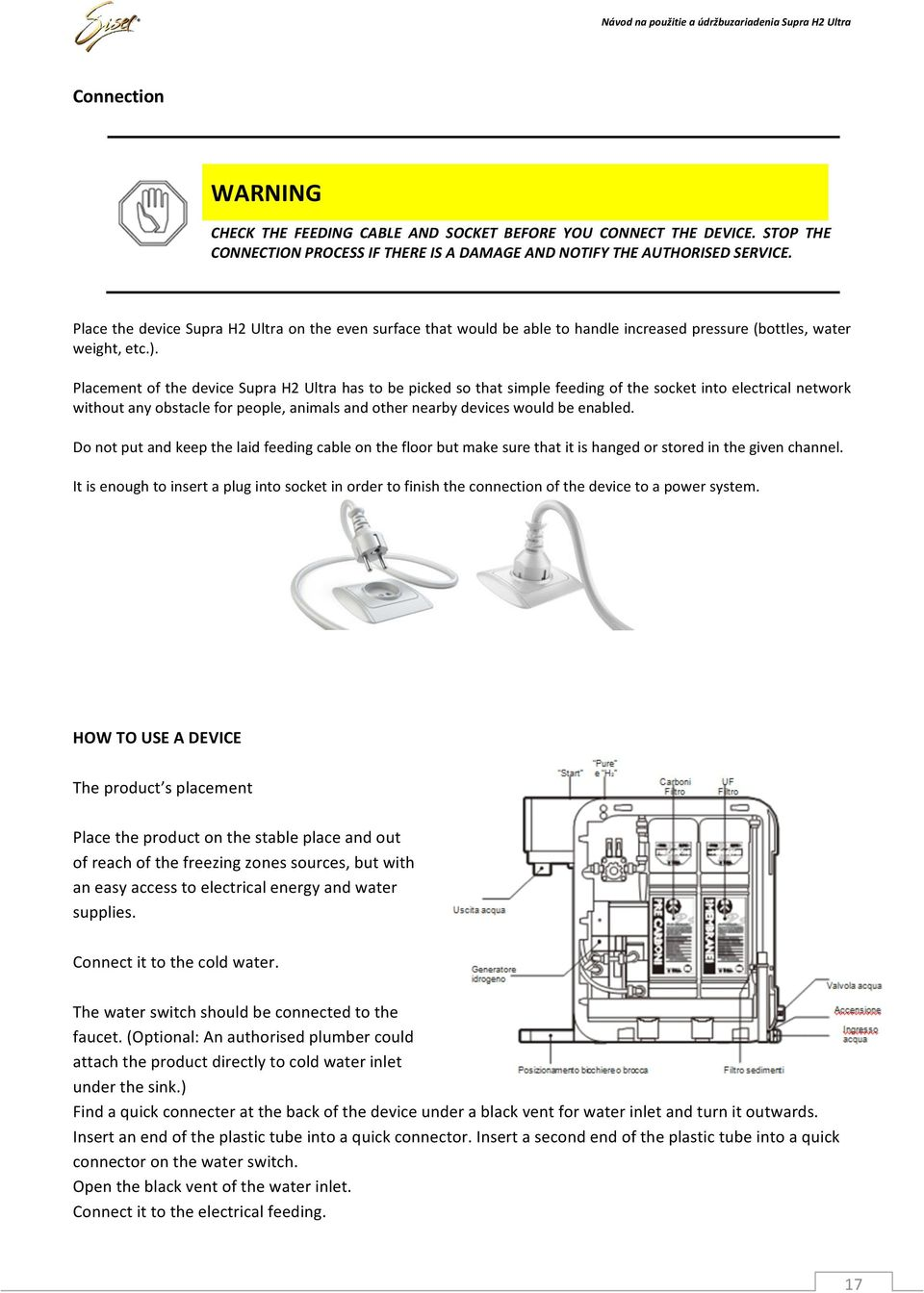 Sisel International Ag Pdf Landa Natural Gas Valve Wiring Diagram Placement Of The Device Supra H2 Ultra Has To Be Picked So That Simple Feeding