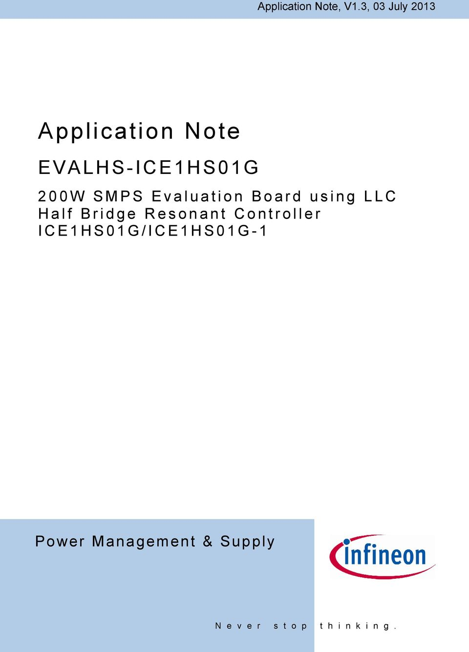 Application Note EVALHS-ICE1HS01G  200W SMPS Evaluation
