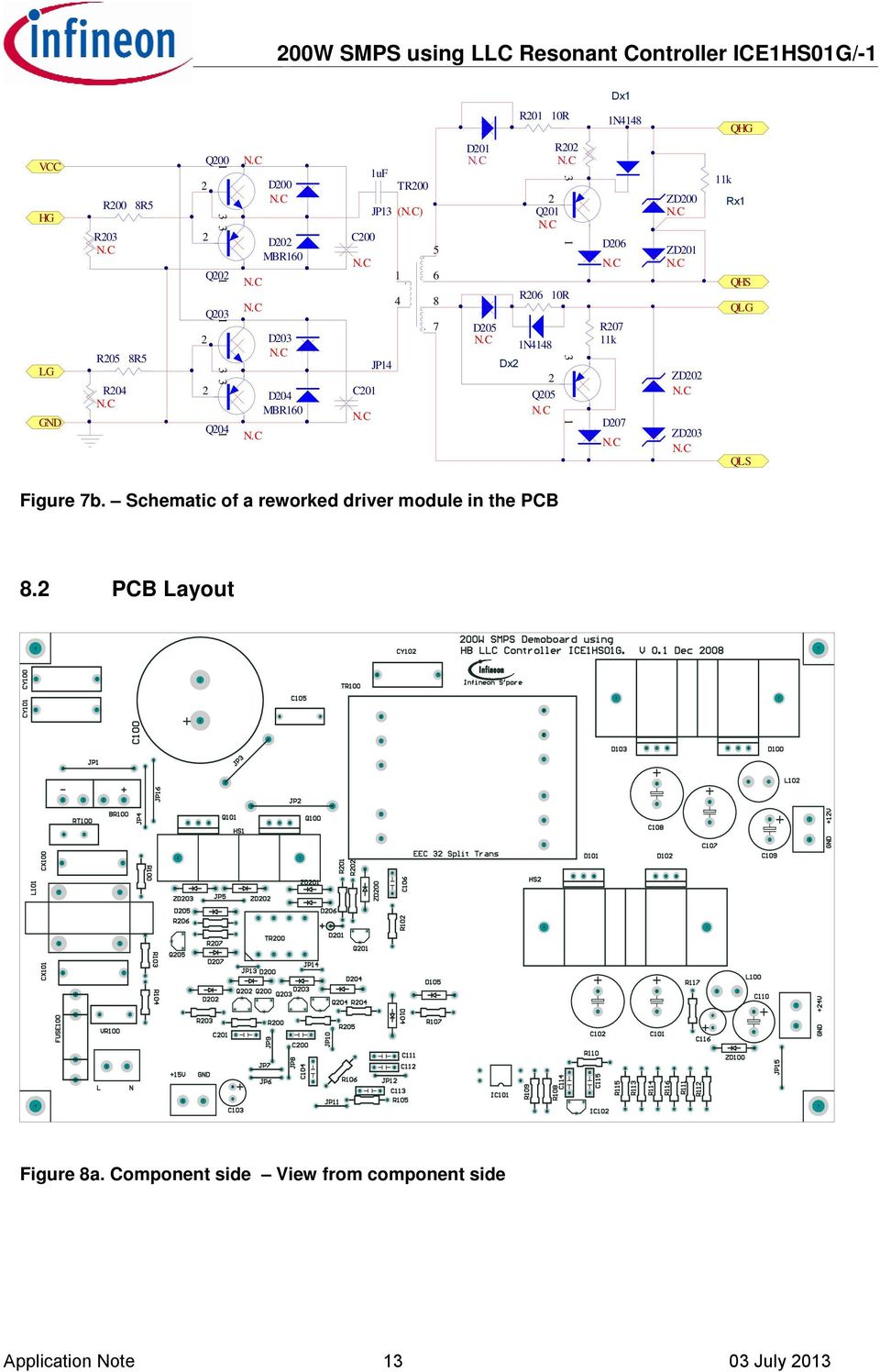 Application Note Evalhs Ice1hs01g 200w Smps Evaluation Board Using Figure 2 Schematic Of The Led Driver Reference Design Q05 N8 D06 R07 K D07 Zd00 Zd0 Qhg Rx Qhs Qlg Qls